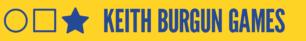 KEITH BURGUN GAMES